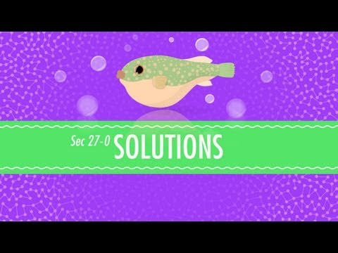 Solutions: Crash Course Chemistry #27