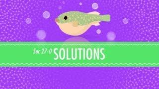 Solutions: Crash Course Chemistry #27