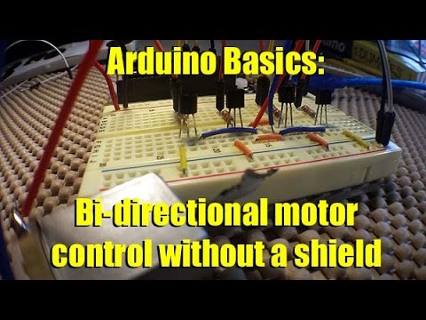 Arduino Basics Forward and reverse motor control