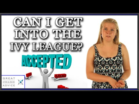 Can I Get Into the Ivy League? Ask Admissions Expert About Getting Accepted to Your Dream School