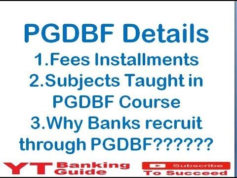 PGDBF Details of Bank of Baroda PGDBF,Syndicate Bank PGDBF,Canara Bank PGDBF // PGDBF Fees Details