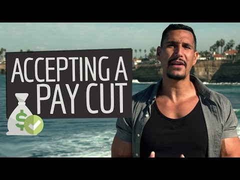 Accept A Pay Cut For Opportunity?