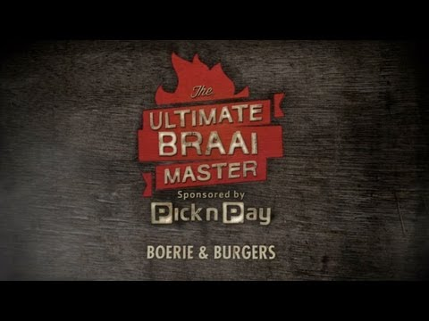 Ultimate Braai Master - Burgers and Boeries