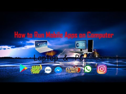 How to run mobile apps on computer