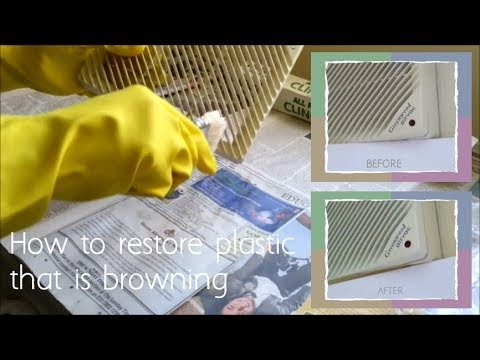 How to restore plastic that is yellowing/browning (using hair bleach/ Hydrogen Peroxide)