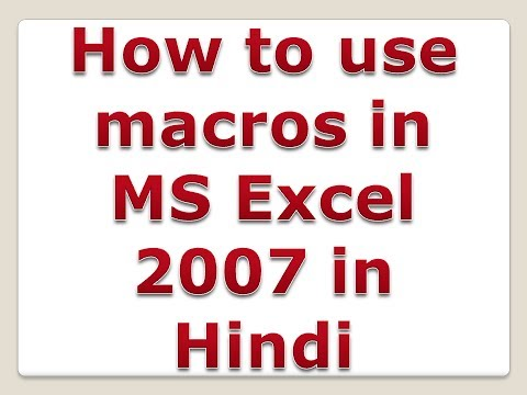 How to use macros in MS Excel 2007 in Hindi