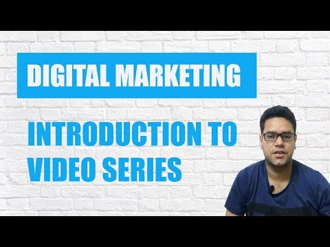Introduction to Digital Marketing video series