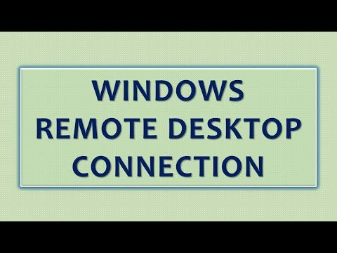 Remote Desktop Connection - Enable Remote Desktop Windows 7 | Windows 8 | Windows 10 (2018)