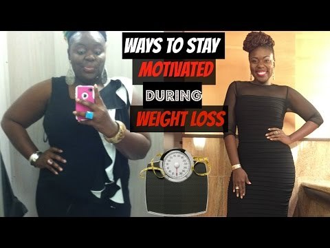 How To Stay Motivated During Weight Loss!