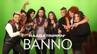 Banno   Tanu Weds Manu Returns - RaagaTrippin