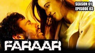 Faraar (Hindi Dubbed) Season 01 Episode 3   Hollywood to Hindi Dubbed   TV Series
