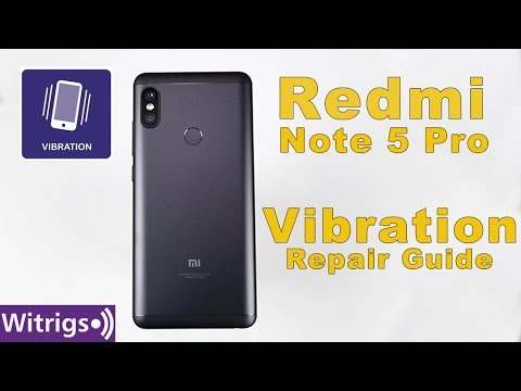 Redmi Note 5 Pro Vibration motor Repair Guide | Replacement