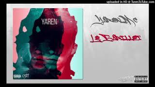 Yaren Mc - Le Barillet (son Officiel)