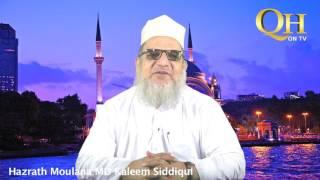 Moulana Kaleem Siddiqui - Prophet Muhammad (saw)