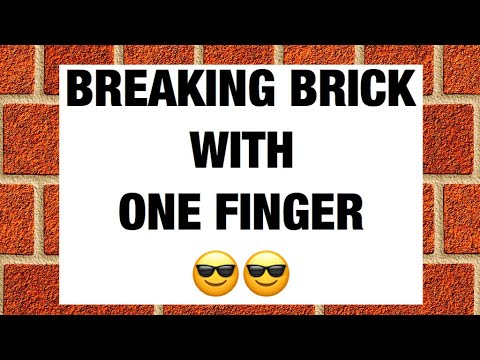 How to break a brick with one finger
