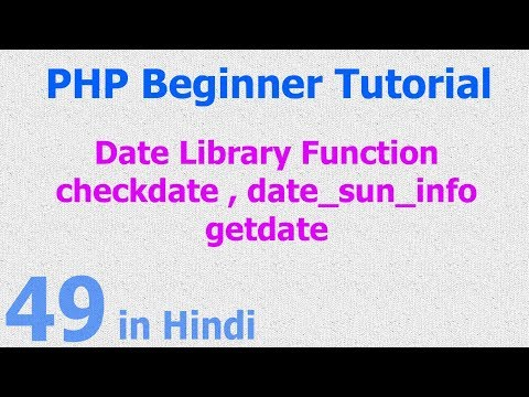 49 - PHP Date Function - sunrise time, sunset time, date validation, current date details