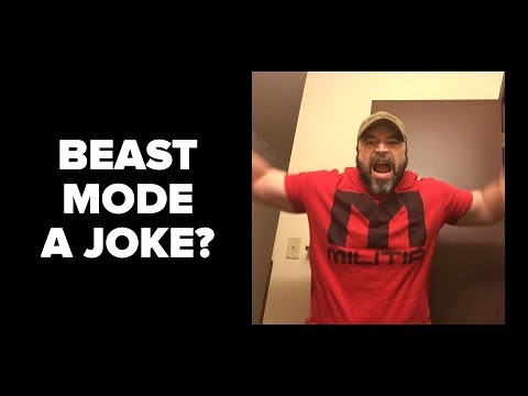 Is Beast Mode a Joke or Necessary?