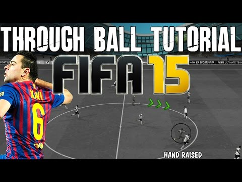 FIFA 15 Tutorials & Tips | How to Attack with Through Balls | Best FIFA Guide (FUT & H2H)