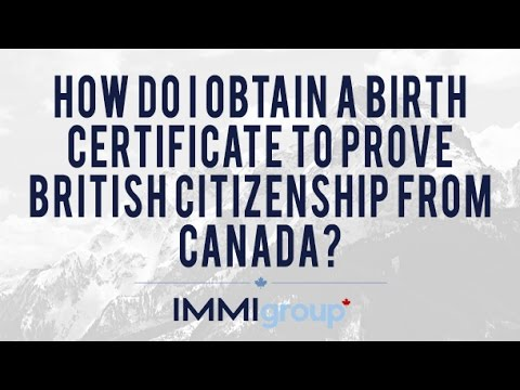 How do I obtain a birth certificate to prove British citizenship from Canada?
