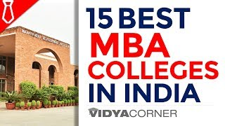 Top 15 MBA Colleges in India with Ranking | 100% Placements, Top Ranking Business Schools in India
