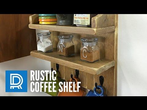 Build a Rustic Coffee Shelf