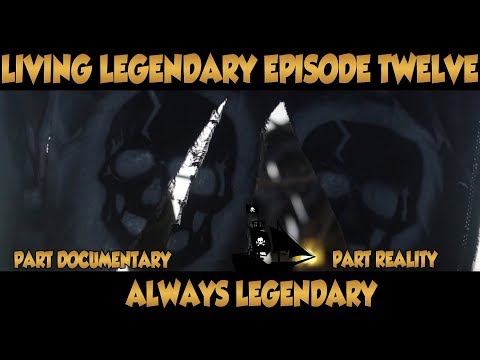 Living Legendary: The Show Episode Twelve {Part Documentary - Part Reality - Always Legendary}