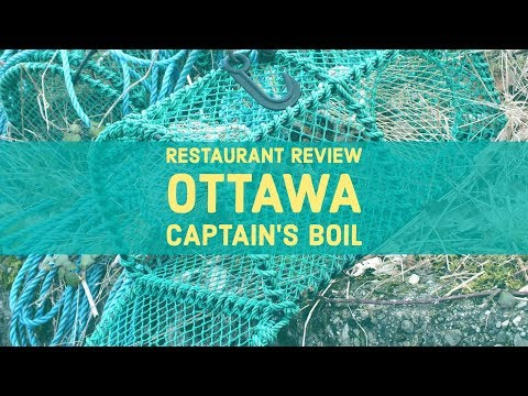 Captain's Boil Seafood Restaurant Review (Ottawa)