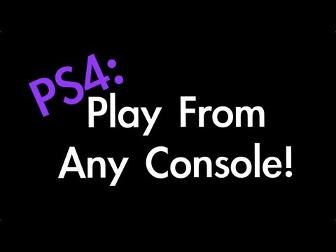 PS4: Play Digital Games from Any Console!