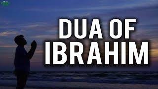 The Dua Of Ibrahim AS