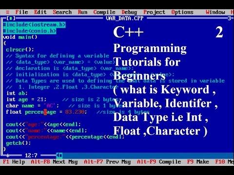 Keywords, Variables, Data Types in C++ : programming languages    Tushar Goel (Practically)