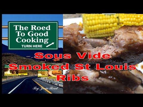 Sous Vide Smoked St Louis Ribs