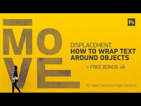 Displacement. How to Wrap Text Around Objects - Photoshop Tutorial