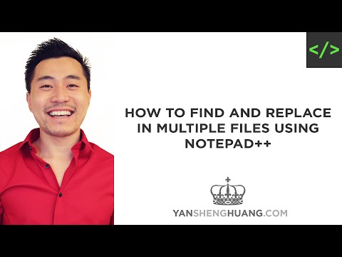 Coding Tutorial: How to Find and Replace in Multiple Files using Notepad++