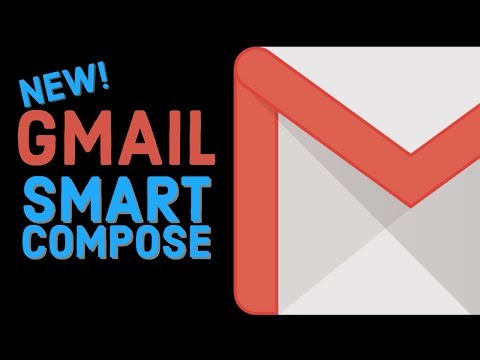 Smart Compose - New Gmail