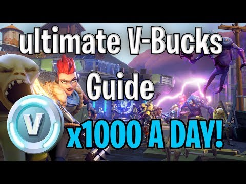 ULTIMATE V-BUCKS GUIDE: HOW TO MAKE 1000 V-BUCKS A DAY IN FORTNITE STW/BATTLE ROYALE!!