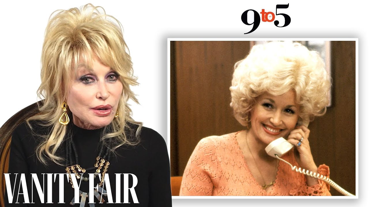 Dolly Parton Breaks Down Her Career, from '9 to 5' to 'Hannah Montana'   Vanity Fair