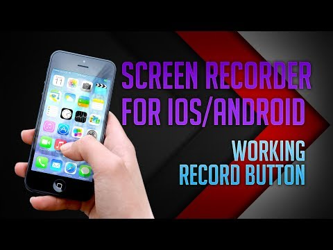 Screen Recorder for iOS/Android (Updated July 2017) - No Root/Jailbreak