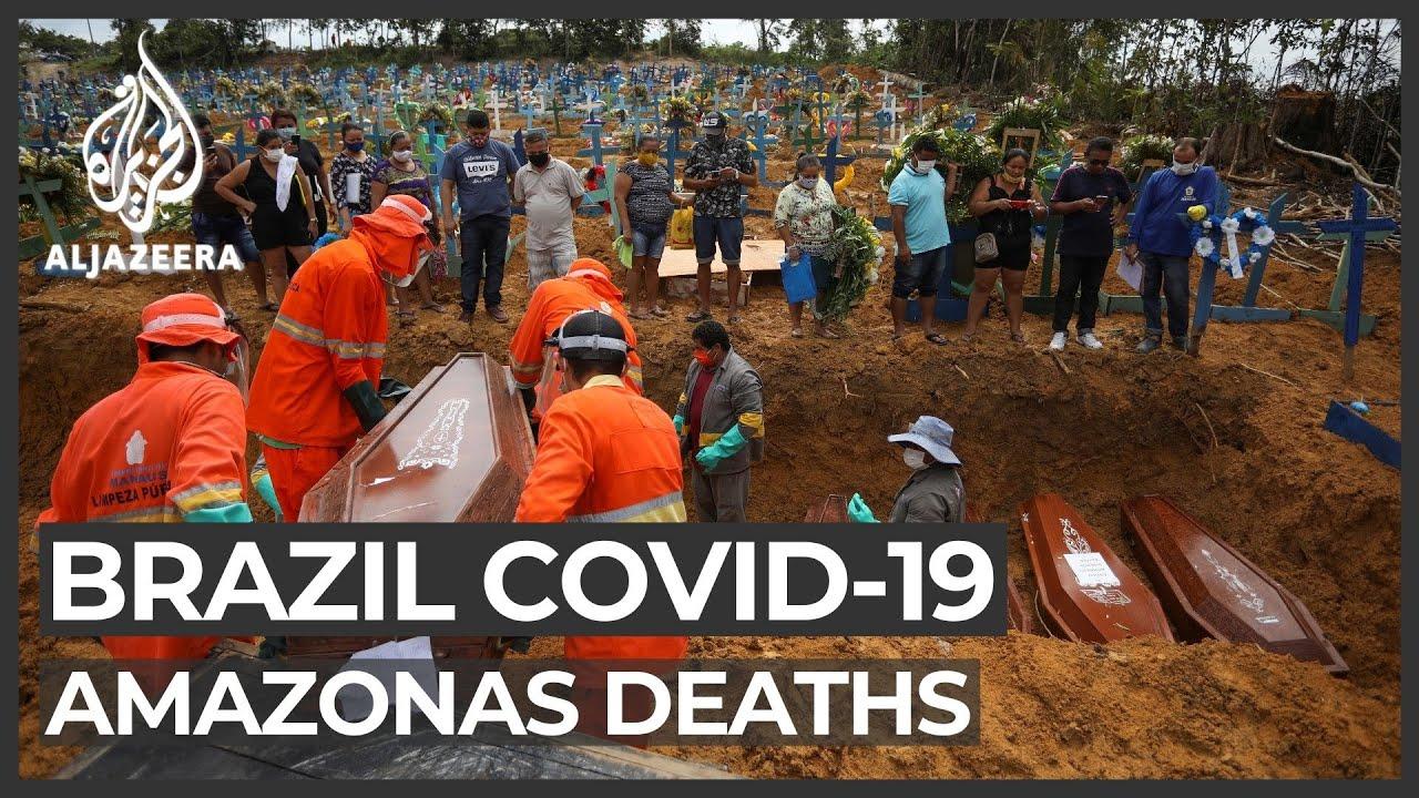 Brazil virus outbreak: Amazonas state capital becomes hotspot