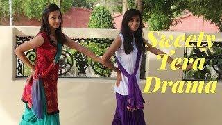 Sweety Tera Drama Dance Video || Bareilly Ki Barfi || Duet Dance || D Dance Studio