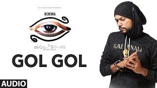 Bohemia: Gol Gol Full Audio Song | Skull & Bones | T-Series