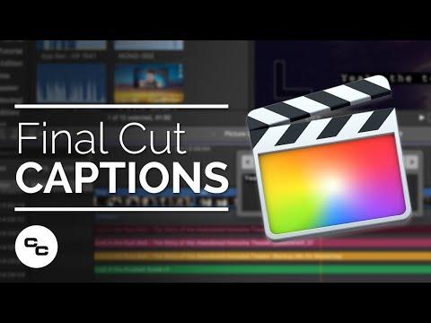 Captions in Final Cut Pro X - 10.4.1 Tutorial