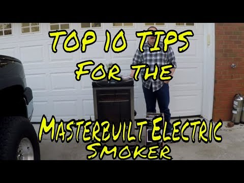 Top 10 Tips for the Masterbuilt Electric Smoker