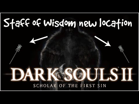Dark Souls II - Scholar of The First Sin - Staff of Wisdom New Location