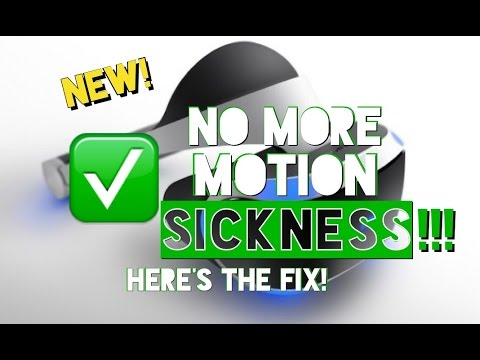 PSVR: How To Fix MOTION SICKNESS!!! Full Details!