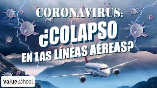 El colapso de las líneas aéreas: ¿condenadas a la quiebra? - Value School