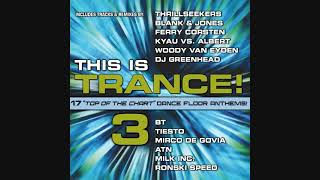 This Is Trance! 3 - Mixed By Kyau & Albert