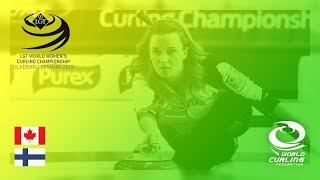 Canada v Finland - round robin - LGT World Women's Curling Championships 2019