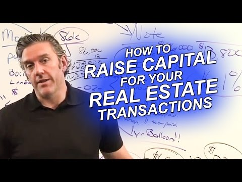 How to Raise Capital For Your Real Estate Transactions - Strategic Real Estate Coach