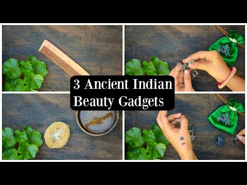 3 Must Have Indian Beauty Gadgets For Women Used From Ancient Times !