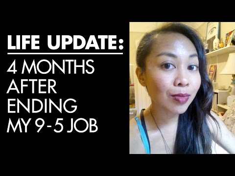 Life Update: 4 months after quitting my 9-5 job (how I prepared, quit, & life now)